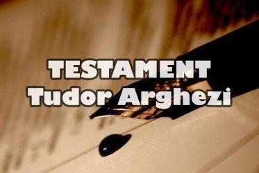 Testament - Tudor Arghezi