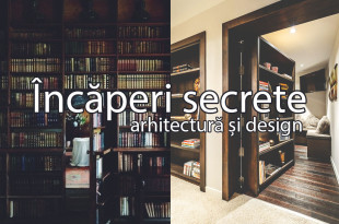 Incaperi Secrete - Arhitectura si Design