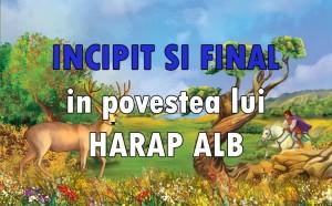 incipit-si-final-in-povestea-lui-harap-alb