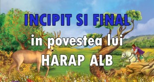 Incipit si final in Harap Alb