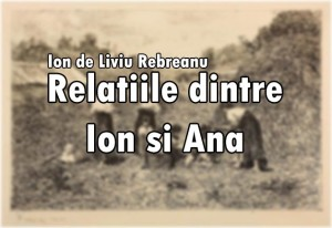 relatiile-dintre-ion-si-ana
