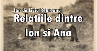 Relatiile dintre Ion si Ana in Ion de Liviu Rebreanu