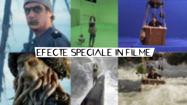 Efecte speciale in filme – inainte si dupa