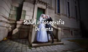 stiluri-in-fotografia-de-nunta