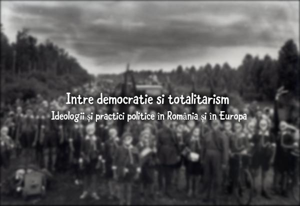 Secolul XX – între democraţie şi totalitarism